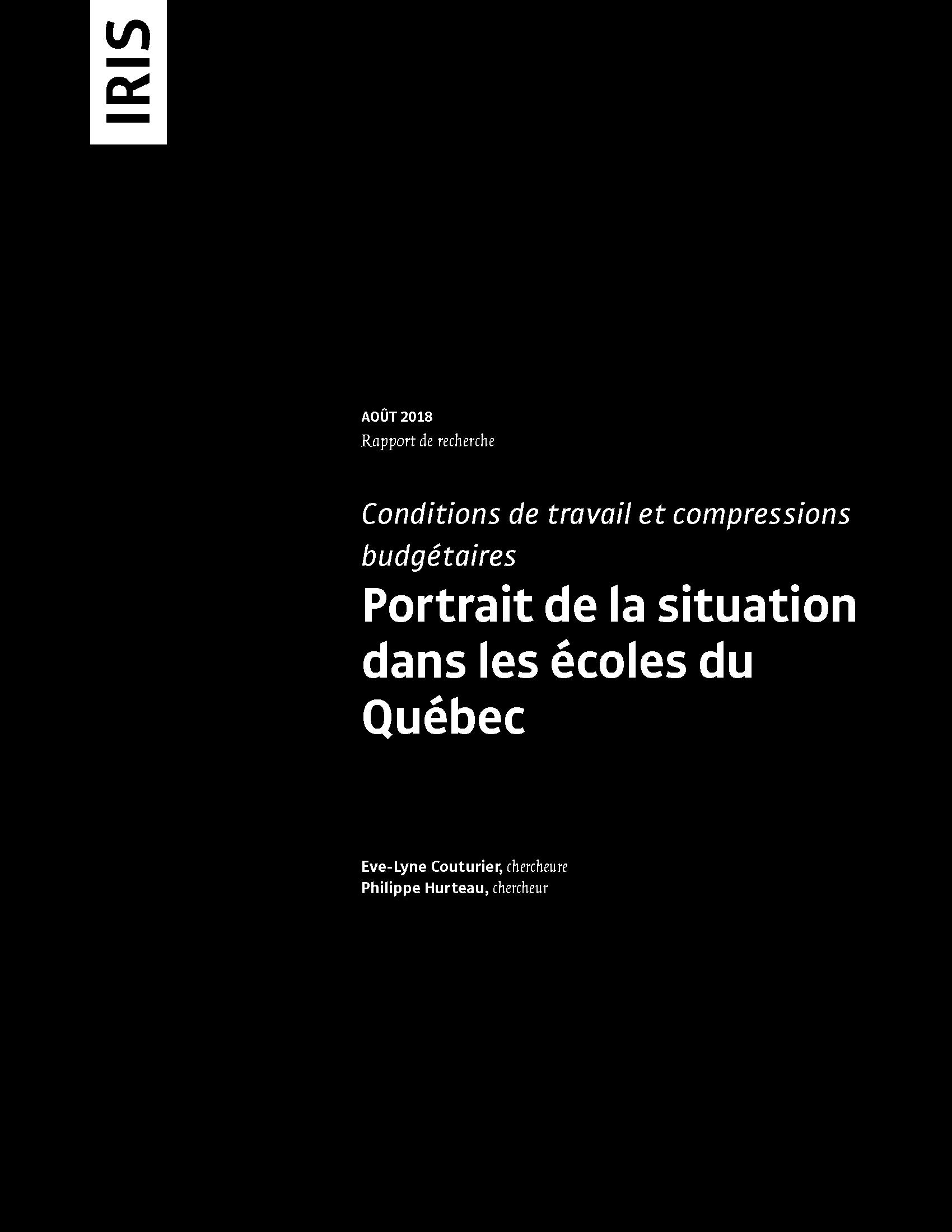 <b>Les conditions de travail et compressions budgétaires: <br> portrait de la situation dans les écoles du Québec </b>