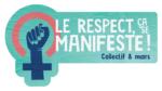 <b>Le Respect, ça se manifeste!</b>