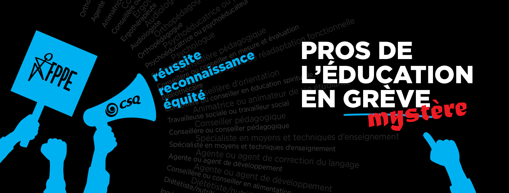 Communiqué de presse<br> Négociation du secteur public<br><B> Les professionnelles et professionnels de l'éducation en « grève mystère » le 19 mai</b>